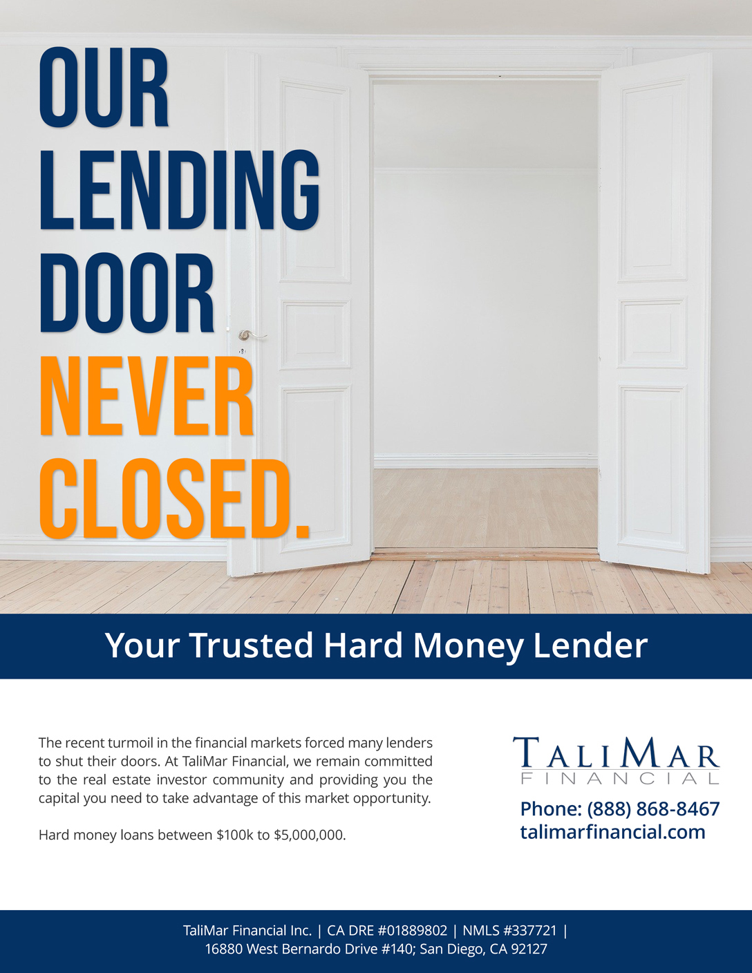 Hard money loan advertisement for TaliMar Financial showing that we are still funding private money loans.